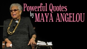 maya-angelou-Powerful quotes