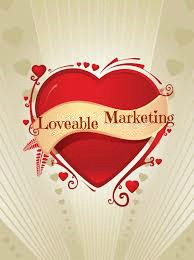 Create loveable marketing!